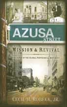 The Azusa Streat Mission and Revival