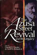 Azusa Street Revival and Its Legacy