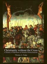 Christianity Without the Cross