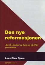 Den nye reformasjonen