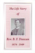 The Life Story of Rev. B. F. Duncan